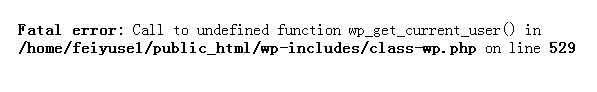WordPress程序出错导致网站打不开的处理过程,Fatal error